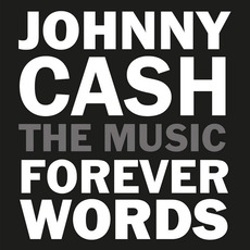 Johnny Cash: Forever Words mp3 Compilation by Various Artists