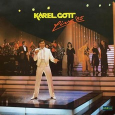 Live '85 mp3 Live by Karel Gott