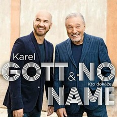 Kto Dokáže... mp3 Single by Karel Gott & No Name