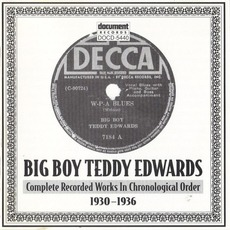 Complete Recorded Works In Chronological Order, 1930-1936 mp3 Artist Compilation by Big Boy Teddy Edwards