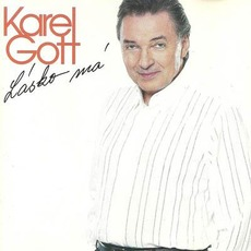 Lásko má mp3 Artist Compilation by Karel Gott