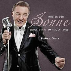 Hinter Der Sonne: Lieder, Die Ich Im Herzen Trage mp3 Artist Compilation by Karel Gott