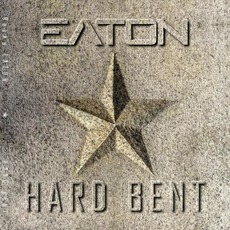 Hard Bent mp3 Album by Brian Eaton