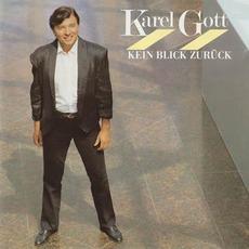 Kein Blick Zurück mp3 Album by Karel Gott