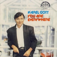 You Are Everywhere mp3 Album by Karel Gott