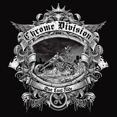 One Last Ride mp3 Album by Chrome Division