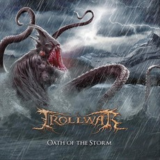 Oath Of The Storm mp3 Album by Trollwar