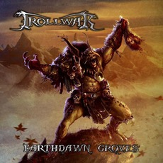 Earthdawn Groves mp3 Album by Trollwar