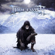 The Traveler's Path mp3 Album by Trollwar