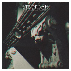 The Altstadt Abyss mp3 Album by Steorrah