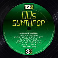12 Inch Dance: 80s Synthpop mp3 Compilation by Various Artists