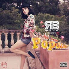 RNB mania presents: We Are Popular mp3 Compilation by Various Artists