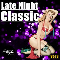 Late Night Classic, Vol.3 mp3 Compilation by Various Artists