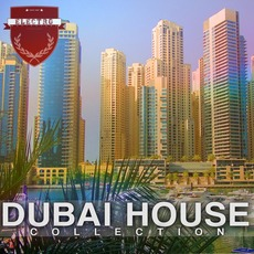 Dubai House Collection mp3 Compilation by Various Artists