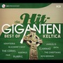 Die Hit-Giganten: Best Of Keltica