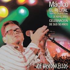 Mágico: El Recital (Live) mp3 Live by Joe Vasconcellos
