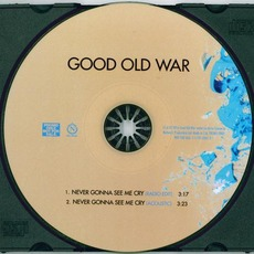 Never Gonna See Me Cry mp3 Single by Good Old War