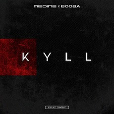 KYLL mp3 Single by Médine