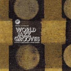 If Music Presents: You Need This - World Jazz Grooves mp3 Compilation by Various Artists