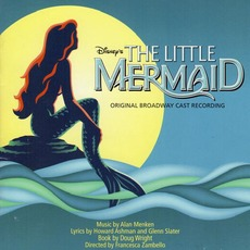The Little Mermaid (Original Broadway Cast Recording) mp3 Soundtrack by Alan Menken