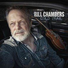 Cold Trail mp3 Album by Bill Chambers