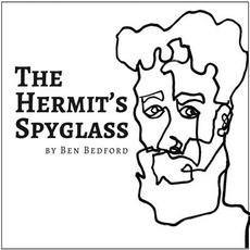 The Hermit's Spyglass mp3 Album by Ben Bedford