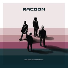 Look Ahead And See The Distance mp3 Album by Racoon
