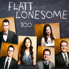 Too mp3 Album by Flatt Lonesome