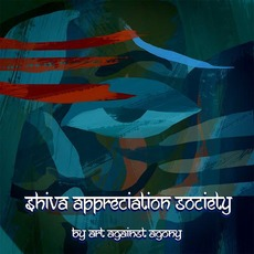 Shiva Appreciation Society mp3 Album by Art Against Agony