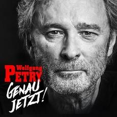 Genau jetzt! mp3 Album by Wolfgang Petry