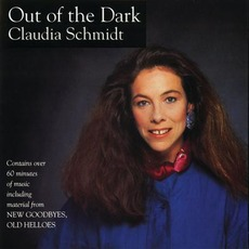 Out of the Dark (Re-Issue) mp3 Album by Claudia Schmidt