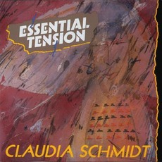 Essential Tension mp3 Album by Claudia Schmidt