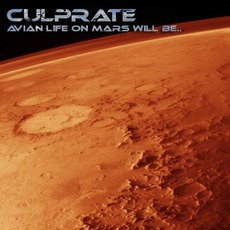 Avian Life on Mars Will Be... mp3 Album by Culprate