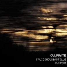 Caliginous Bastille mp3 Album by Culprate
