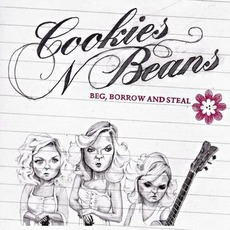 Beg, Borrow and Steal mp3 Album by Cookies 'N' Beans