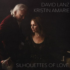 Silhouettes of Love mp3 Album by David Lanz & Kristin Amarie