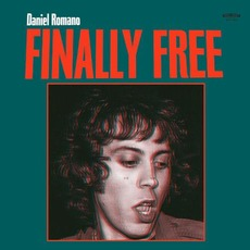 Finally Free mp3 Album by Daniel Romano