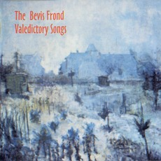 Valedictory Songs mp3 Album by The Bevis Frond