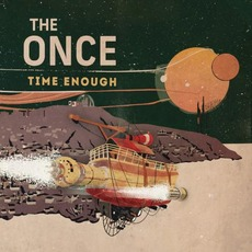 Time Enough mp3 Album by The Once