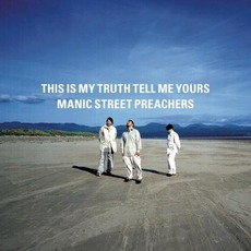 This Is My Truth Tell Me Yours: 20 Year Collectors' Edition mp3 Album by Manic Street Preachers
