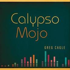 Calypso Mojo mp3 Album by Greg Cagle