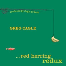 Red Herring Redux mp3 Album by Greg Cagle