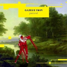 Pastoral mp3 Album by Gazelle Twin