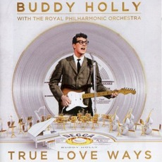 True Love Ways by Buddy Holly / Royal Philharmonic Orchestra