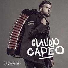 Claudio Capéo (Dj Ikonnikov E.X.C Version) mp3 Remix by Claudio Capéo