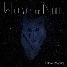 Age of Reason mp3 Album by Wolves of Nihil