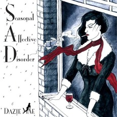 Seasonal Affective Disorder mp3 Album by Dazie Mae