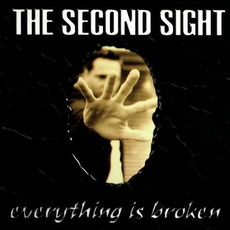 Everything Is Broken mp3 Album by The Second Sight