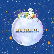 Cosmonauta Da Appartamento mp3 Album by Joe Barbieri