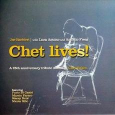 Chet Lives! mp3 Album by Joe Barbieri with Luca Aquino and Antonio Fresa